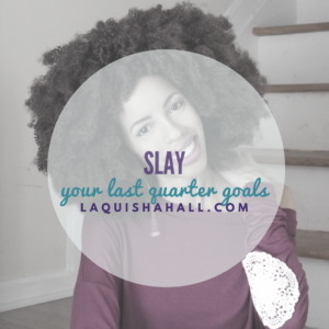 slay-your-last-quarter-goals